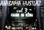 G Mane – Alabama Hustlaz Vol. 3 Ca$h Is King Mixtape