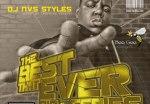 Best of Biggie Vol. 1 (Best That Ever Did It Series) mixtape by DJ NVS Styles