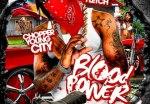 Chopper Young City – Blood Power Mixtape by DJ Fletch