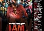 Superstar Jay – I Am Mixtapes 65: Da City Is Mine
