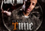 Cory Mo – It's Been About Time Official Mixtape By Bun B