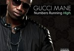 Gucci Mane – Numbers Running High Mixtape
