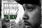 Dre Day – Tha Recap Mixtape Hosted By Slim Thug