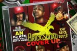 DJ Ken – Brick Squad Cover Up Mixtape By DB Product