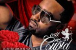 Governor – Call Me Cupid Official Mixtape By Sinister Shan