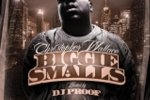 Christopher Wallace – Biggie Small Mixtape By Dj Proof