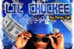Lil Chuckee – Big Money Talk Mixtape By DJ Love Killed Kurt