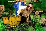 Lil Boosie & Webbie – Bayou Boyz Part 2 Mixtape By The Empire