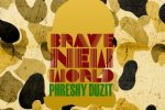 Phreshy Duzit – Brave New World EP Official Mixtape