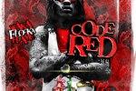 Waka Flocka – Code Red Mixtape By Dj Dyce & Dj Effect