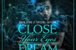 Supastar L.T. – Close Your Eyes N Dream Official Mixtape By Clinton Sparks