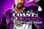 Coast 2 Coast Mixtape Vol 162 By Big Sean & Dj E Feezy