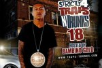 Strictly 4 Traps N Trunks Vol 18 Mixtape by Bambino Gold