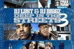 Dj Diggz & Dj Lust – Deep In The Streets 3 Mixtape