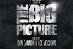Ameer – The Big Picture Official Mixtape By Don Cannon & Ace Mcclowd