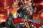 DJ Haze & DJ Hood – Blood Is Thicker Than Water XV Mixtape