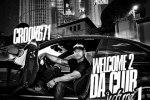 Crook671 – Welcome 2 Da Club Official Mixtape By Dj 5150