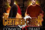 Common vs. Drake – Certified Crack Mixtape