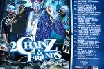 2 Chainz – 2 Chainz & Friends Mixtape By Self Made Radio