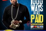 Dirty Dave – 1000 Ways To Get Paid Official Mixtape By DJ Scream
