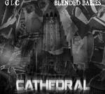 GLC – Cathedral Official Mixtape