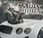 Cabby – Monopolize Official Mixtape