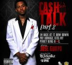 Jose Guapo – Cash Talk 2 Mixtape