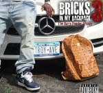 Troy Ave – Bricks In My Backpack 3: The Harry Powder Trilogy Official Mixtape