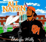 Chance Willz – All Nation Ep Official Mixtape
