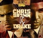 Chris Brown VS Drake – Love & War Mixtape