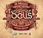 DJ Muggs – Official Rock The Bells Mixtape 2012