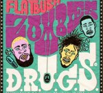 Flatbush Zombies – D.R.U.G.S. Official Mixtape