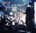 Cris Cab – Live…In The Moment Official Mixtape