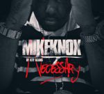 Mike Knox – By Any Means Necessary Official Mixtape