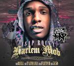ASAP Rocky – Harlem Mob Mixtape By Dj Fletch & Dj Rell