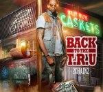 2 Chainz – Back To The TRU Mixtape