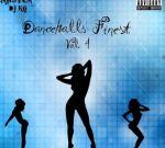 DJ KG – Dancehalls Finest Vol. 4 Mixtape
