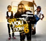 DJ Noize – Can You Hear Me Now 6 Mixtape