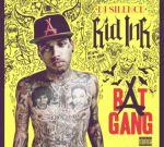 Kid Ink – Bat Gang Mixtape By DJ Silence