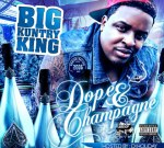 Big Kuntry – King Dope & Champagne Official Mixtape