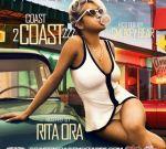 Coast 2 Coast 222 Mixtape Hosted By Rita Ora