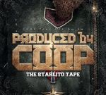 Starlito – Official Tape Produced By Coop Mixtape