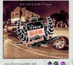 Dave Luxe – Drive Slow Homie Vol 5 Official Mixtape