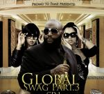 Dj Danny-T – Global Swag Part 3 Mixtape