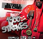Big Chief – 1500 Strokes Official Mixtape by DJ Tuss