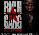 Birdman – Rich Gang All Stars Mixtape Hosted By YMCMB