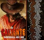 Silver Bullet Sound – Caliente Dancehall Mixtape