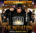 100 PERCENT – Mixtape Music Vol.1: The Initiation