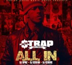 Strap (Of Travis Porter) – All In Official Mixtape By DJ Spinz & DJ Scream