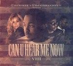 Dj Noize & Dj BrandNew – Can You Hear Me Now 8 Mixtape